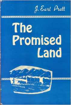 The Promised Land stems from an interest aroused when J. Earl Pratt learned that a certain boundary of land in Ohio had once been the property of a group of emancipated slaves from Virginia.