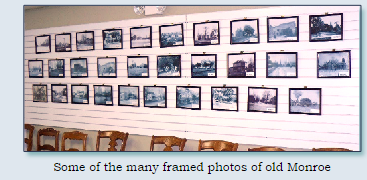 There are numerous pictures of Monroe, Ohio displayed in the Chickahominy House.