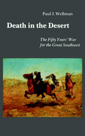 Learn more about the Apache Wars by clicking on the link below to learn more about this book. Death in the Desert: The Fifty Year's War for the Great Southwest by Paul Wellman.