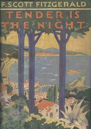 Cover of 'Tender is the Night', a novel that was written by F. Scott Fitzgerald during his stay in the house.