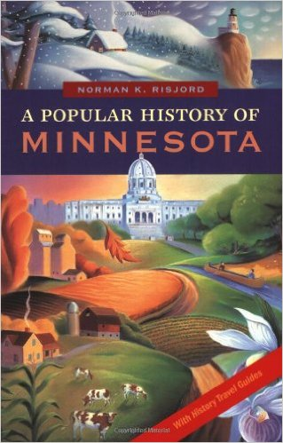 Learn more about the history of the state with this book, A Popular History of Minnesota from the Minnesota Historical Society Press