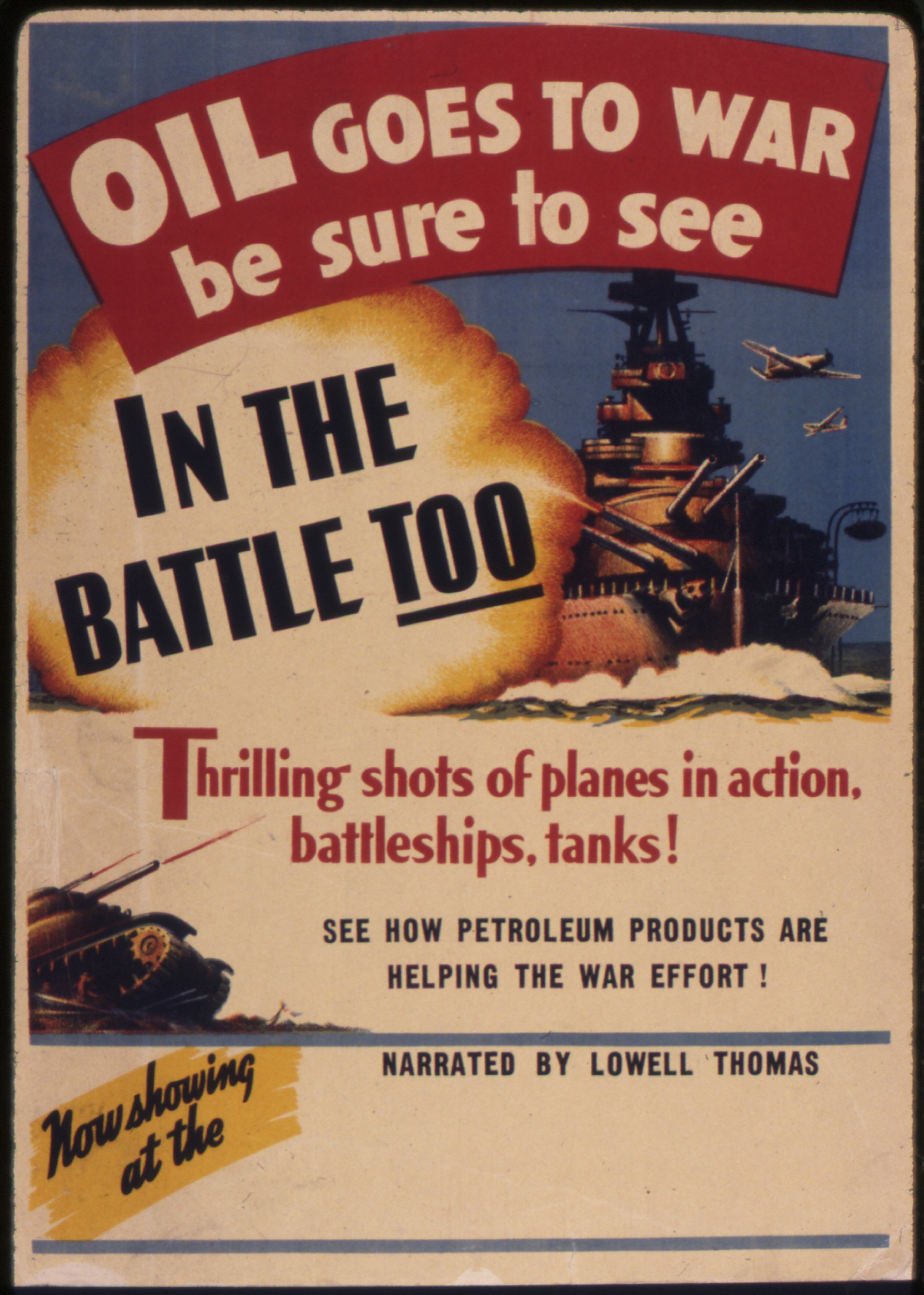 """""""Oil goes to war."""" National Archives Records Administration item 534852"""