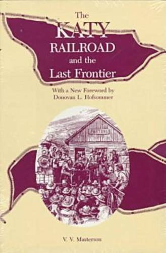 Learn more about the Katy Railroad with V.V. Masterson's book, The Katy Railroad and the Last Frontier from the University of Missouri Press.