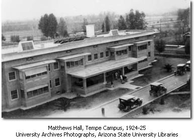 Matthews Hall in 1924. Courtesy of ASU