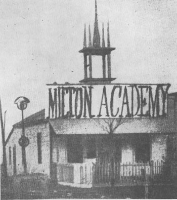 Milton Academy: The first building