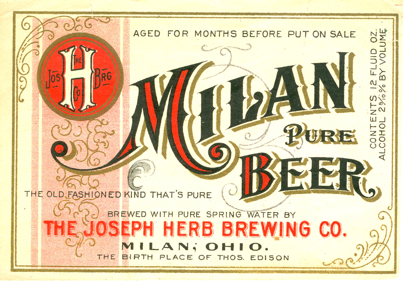 "Brewing beer in Milan began in the 1850s with John Schell. At the turn of the century, The Joseph Herb Brewing Co. was followed by The Milan Brewing Co., and it began brewing ""Milan Pure Beer"". The Milan Brewing Company continued brewing prize-winning beers for many years. Prohibition temporarily killed the craft and the company converted to a mushroom plant. After the repeal of prohibition, brewing was back until it went out of business in the 1950s. The still-standing structure now operates as the Growers Chemical Corporation."