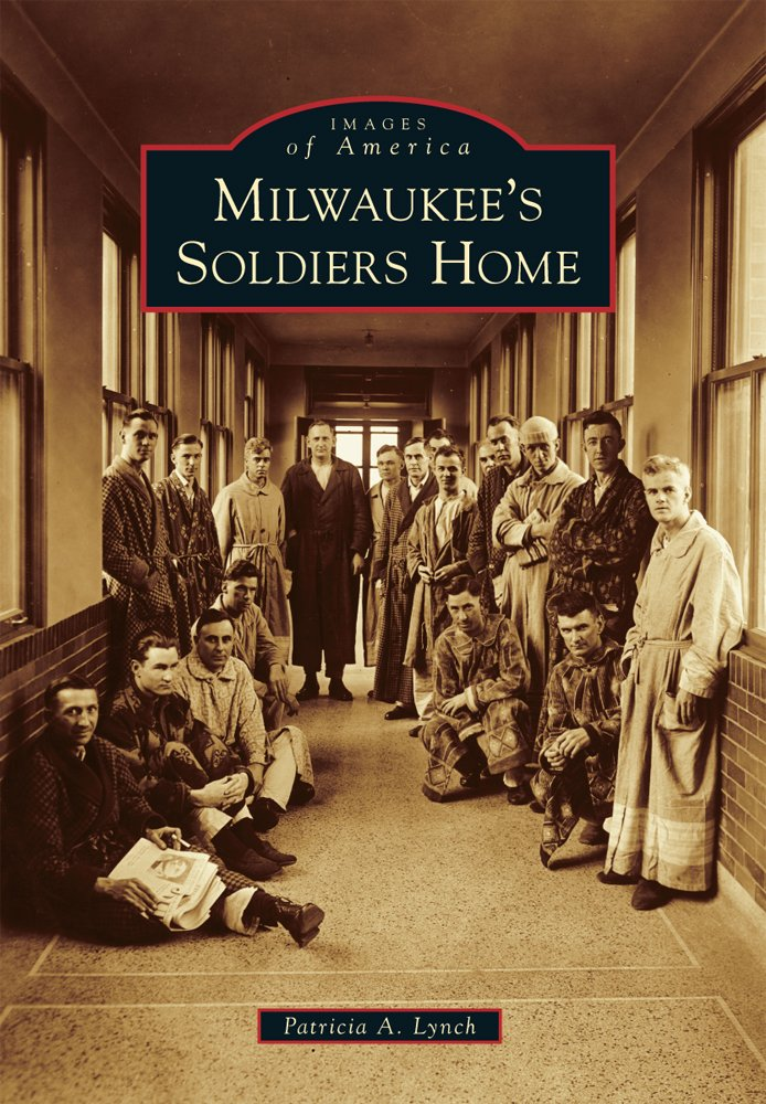 Patricia A. Lynch's book, Milwaukee's Soldiers Home, offers images and descriptions of this historic site. To learn more about the book, please click the link below.