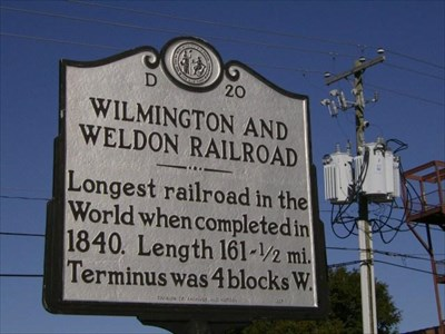 The Wilmington & Weldon Railroad was completed in 1840. With a length of 161 1/2 miles it was the longest railroad in the world.