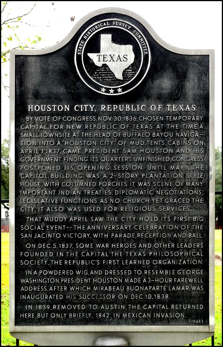This historical marker commemorates Houston's role as a temporary capital of the Republic of Texas