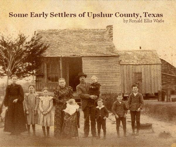Early settlers in Texas, probably similar to those that would have originally settled East Texas