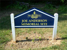 Joe Anderson Memorial Site was dedicated in honor of the former
