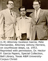 From left to right, Attorney Gustavo Garcia, Pete Hernandez, and Attorney Johnny Herrera
