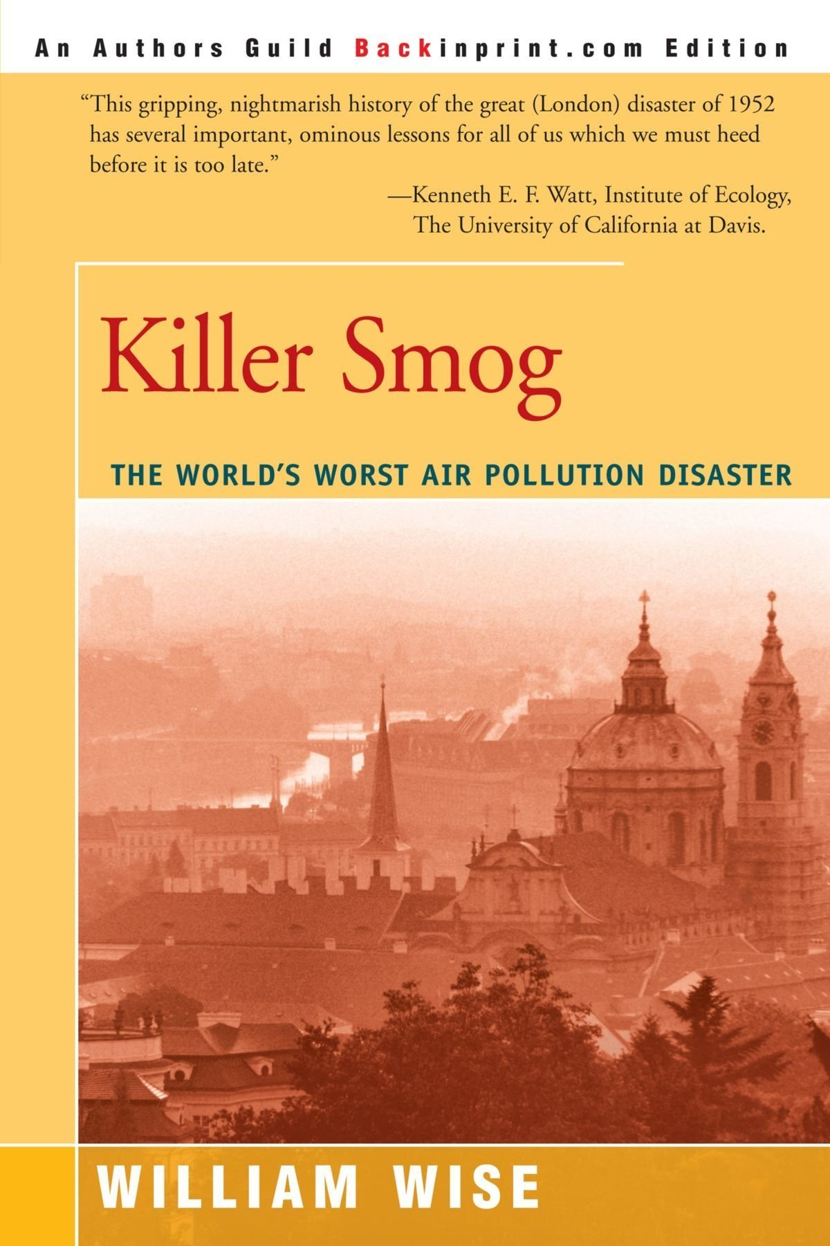 To learn more about the 1948, read Killer Smog: The World's Worst Air Pollution Disaster by William Wise. Click the link below to learn more about this book.