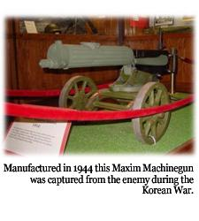 Maxim Machinegun, part of the Korean War Exhibit