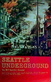 Seattle Underground by Bill Speidel