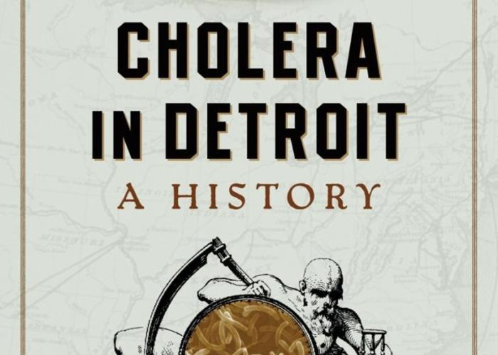 Cover for Richard Adler's book on the history of cholera in Detroit