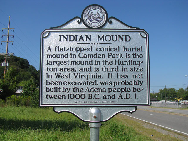 West Virginia State Roadside Historical Marker for the Adena burial mound located within Camden Park. The state's third largest, it is one of the few that remain excavated.