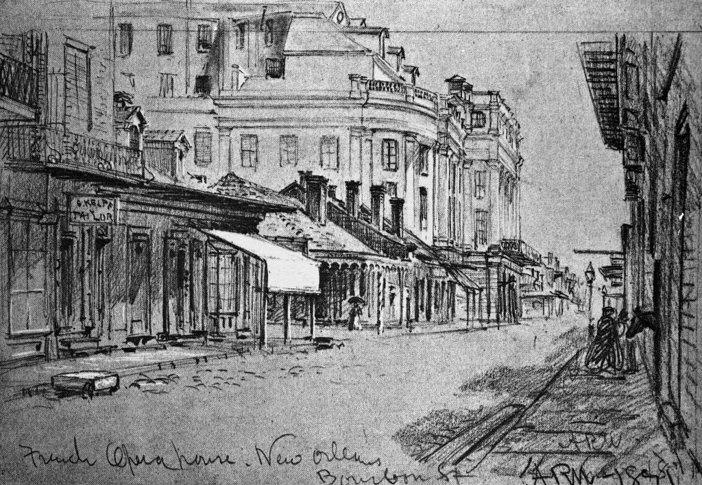 Circa 1841 sketch of the French Opera House on Bourbon Street. Courtesy of the Alfred R. Waud Drawings, The Historic New Orleans Collection.