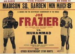"Poster promoting the ""Fight of the Century"" between Ali and Frazier"