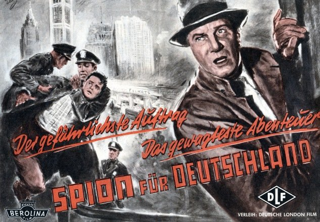 """Spy For Germany,"" a 1956 German film released shortly after Gimpel's return to the country, offers a fanciful version of Operation Magpie."