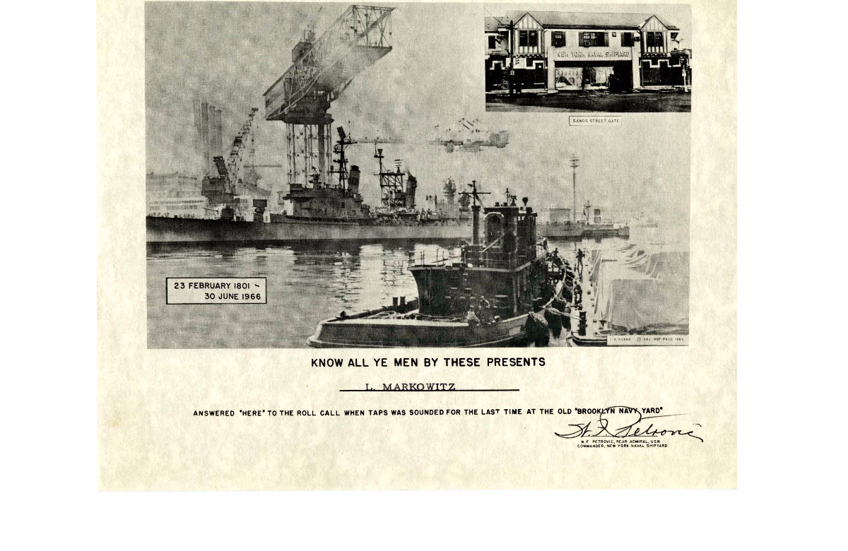 Certificate Issued for the Closing of the Brooklyn Navy Yard. Source: Brooklyn Navy Yard