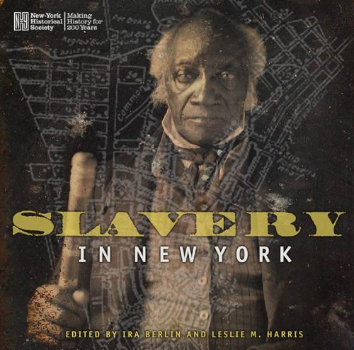 "This book from Bancroft Prize winner Ira Berlin includes images from the New York Historical Society's acclaimed exhibit, ""Slavery and the Making of New York."""