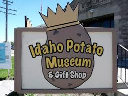 The welcome sign outside of the Idaho Potato Museum
