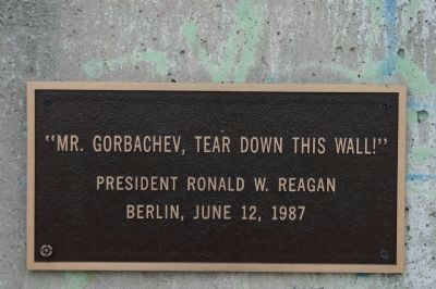 A plaque at the marker with Ronald Reagan's famous line.