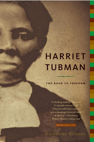 Catherine Clinton, Harriet Tubman: The Road to Freedom. Learn more about this book by clicking the link below.