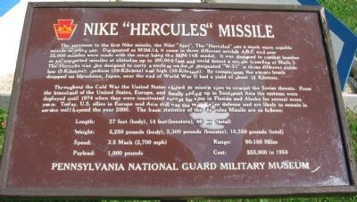 The historical marker signifying the project known as the Nike Hercules Missile is centered in Pennsylvania. The missiles are still used today in other countries.