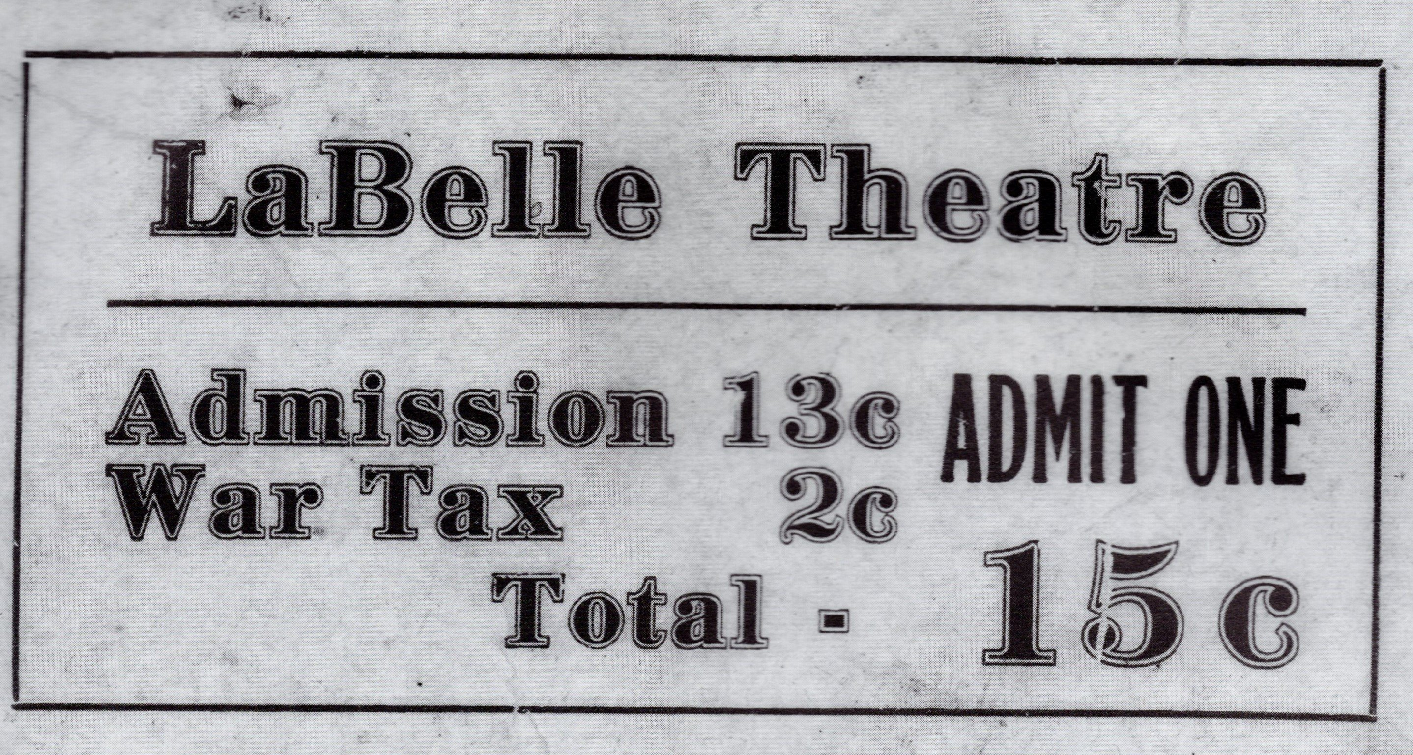"""Copy of a WW2-era ticket to a showing at the LaBelle, including a 2-cent """"War Tax."""""""