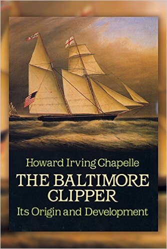 """The Baltimore Clipper: Its Origin and Development (Dover Maritime)"" by Howard Irving Chapelle"