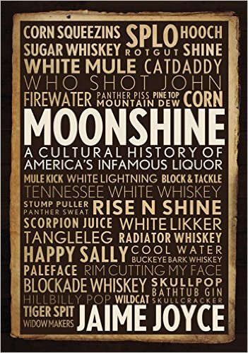 Click the link below to learn more about this topic with the book, Moonshine: A Cultural History of America's Infamous Liquor