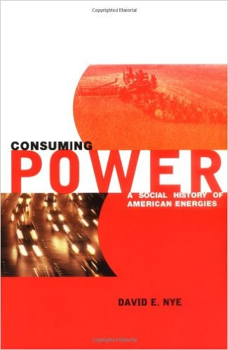 To learn more about American history and energy, click the link below for this book from MIT Press: Consuming Power: A Social History of American Energies