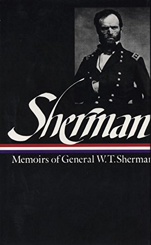 Memoirs of General W.T. Sherman-click the link below for more information about this book.