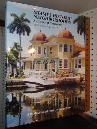 Miami's Historic Neighborhoods
