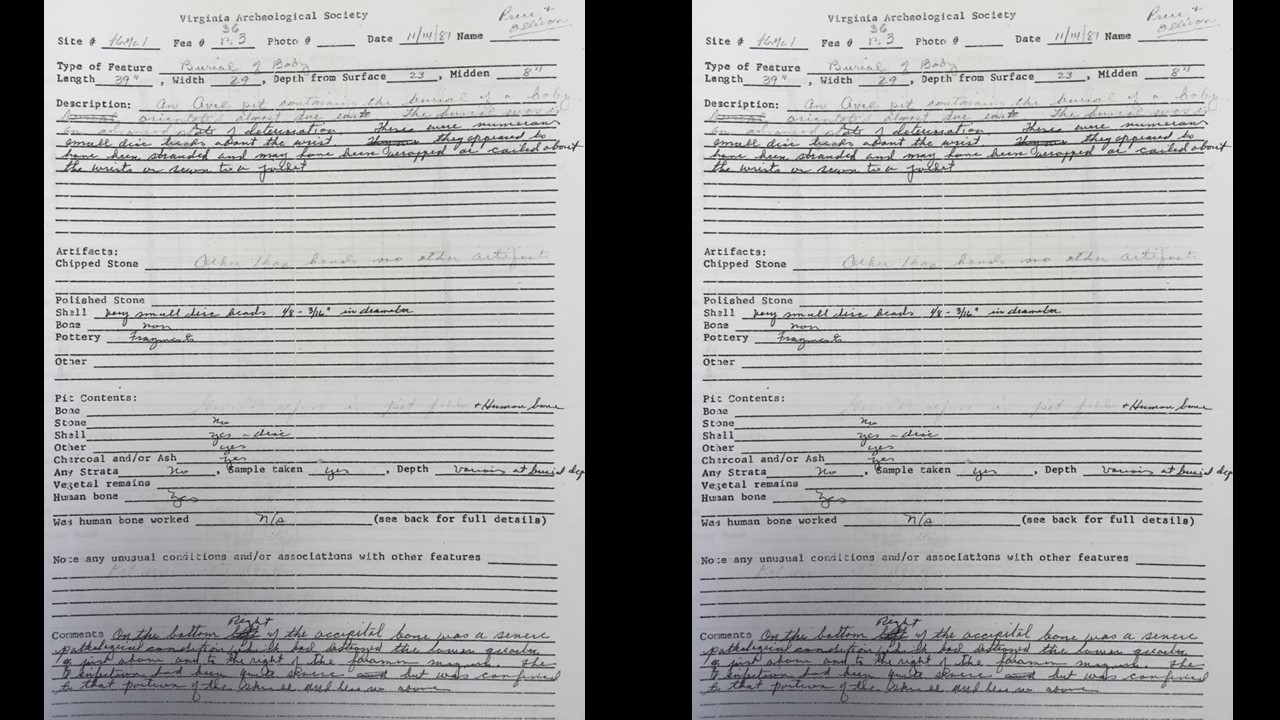 Marshall University has detailed journal entries and reports stored in Old Main. The archaeological field team has preserved the original reports from the excavations during the 1970s and 1980s.