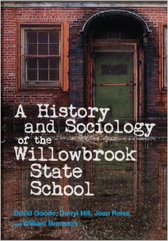 A book written on the history of the Willowbrook State Hospital.