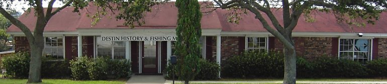 The Destin History & Fishing Museum