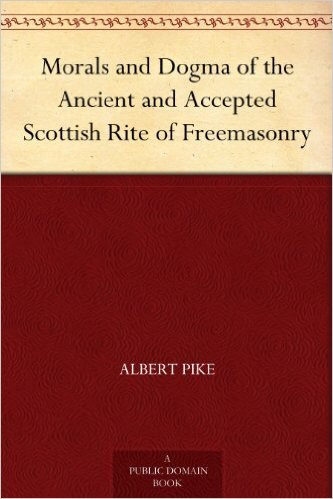 Book about the Scottish Rite by Albert Pike