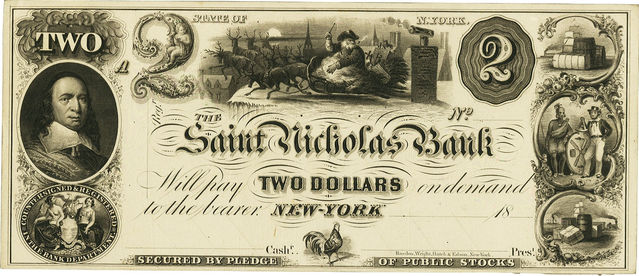 As a state-chartered bank, Saint Nicholas Bank could print its own bank notes that were backed by little more than its reputation and promise to honor its currency.
