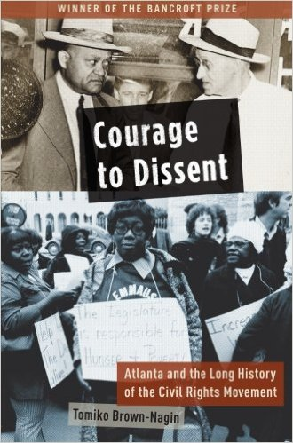 Courage to Dissent: Atlanta and the Long History of the Civil Rights Movement-Learn more about this book by clicking the link below.
