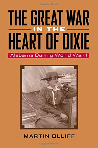 Learn more about Alabama in World War I with this book by Troy University professor Dr. Martin T. Olliff
