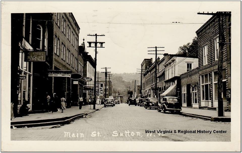 Main St. Sutton, WV. Date unknown. Photo from WV History and Archives