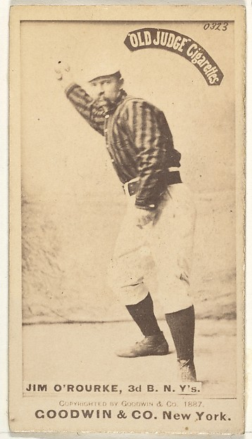 "James O'Rourke baseball card, part of the ""Old Judge"" series of baseball cards (N172), issued by Goodwin & Company"