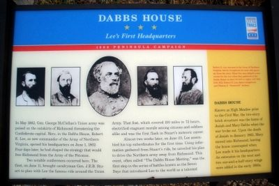 "A marker outside of the Dabbs House that displays the 5 commanders who were at the ""Dabbs House Meeting"" on June 23, 1862"