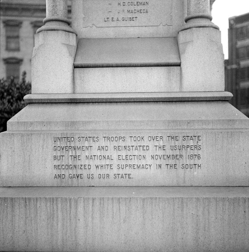This is one of two inscriptions that demonstrate the original intent of the monument-honoring those who stood for white supremacy.
