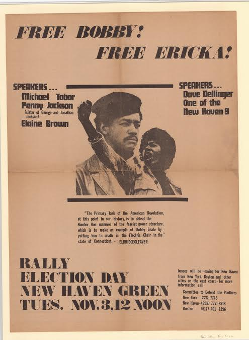 "Free Bobby, Free Erika. Broadside, 1970. This poster in support of Panthers Seale and Huggins is on view at CHS in the exhibit ""Making Connecticut"". The Connecticut Historical Society."