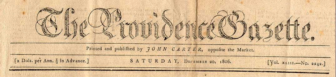 Heading from the Providence Gazette, 1806 (image from Historic Markers Database)