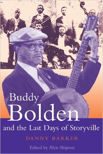 Buddy Bolden and the Last Days of Storyville, book